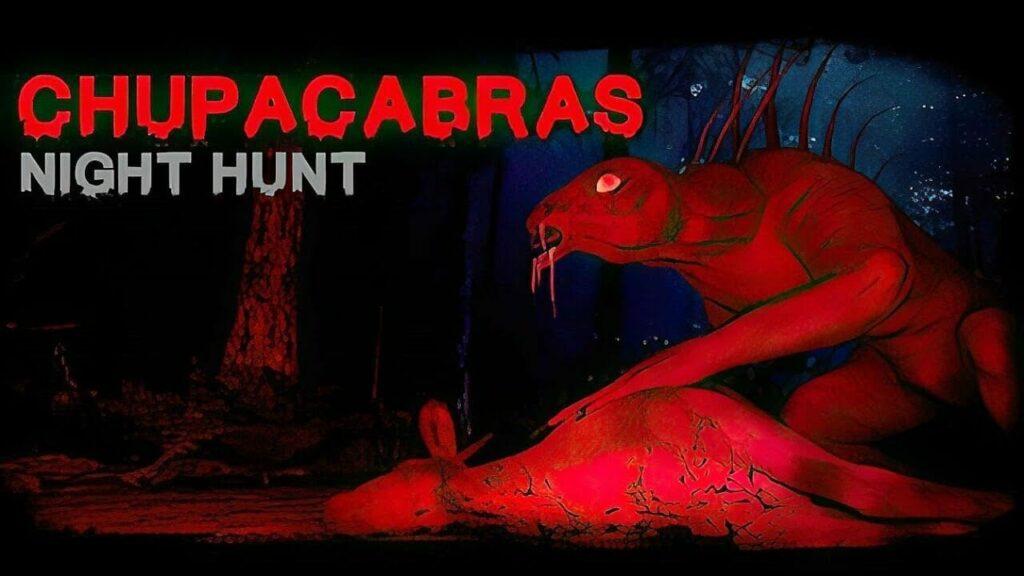Chupacabras Night Hunt