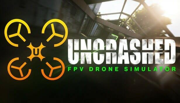 Uncrashed : FPV Drone Simulator