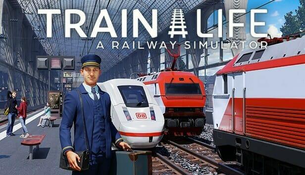 Train Life: A Railway Simulator